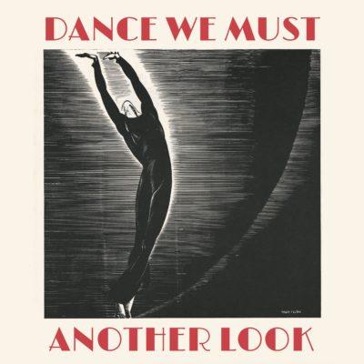 <em>Dance We Must: Another Look</em>