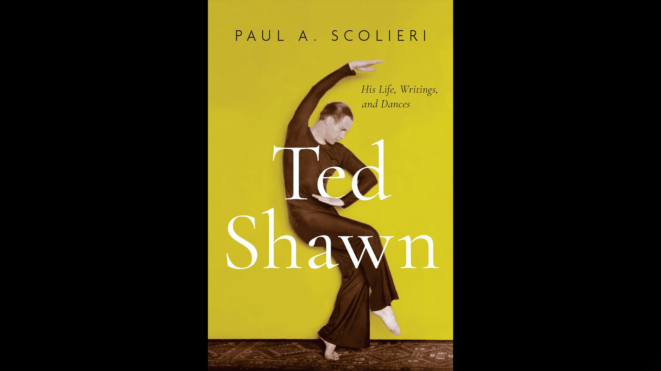 Ted Shawn biography by Paul A. Scolieri